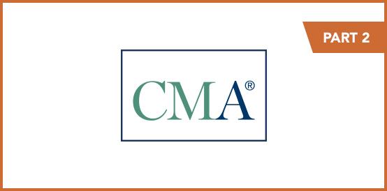 CMA Program Exam Part 2 January and February 2021 Registration