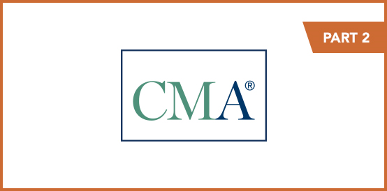 CMA Program Exam Part 2 April, May and June 2021 Registration