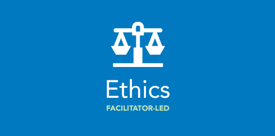 Facilitator-Led Ethics Workshop: Can We Count on You?